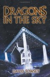 Dragons In the Sky - David Jowsey