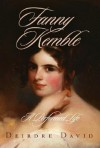 Fanny Kemble: A Performed Life - Deirdre David