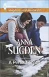 A Perfect Catch (Harlequin Superromance) - Anna Sugden