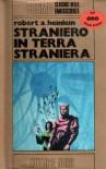 Straniero in terra straniera - Robert A. Heinlein, Roberta Rambelli