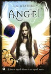 Angel - L.A. Weatherly, Sara Reggiani