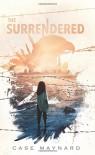 The Surrendered - Maynard Case