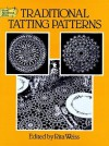 Traditional Tatting Patterns (Dover Needlework) -