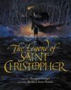 The Legend of Saint Christopher - Margaret Hodges, Richard Jesse Watson