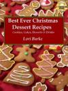 Best Ever Christmas Dessert Recipes - Lori Burke