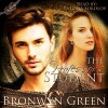 The Professor's Student: Bound, Volume 3 - Tatiana Sokolov, Bronwyn Green, Bronwyn Green