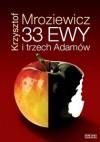 33 Ewy i trzech Adamów - Krzysztof Mroziewicz