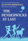 The Penderwicks at Last - Jeanne Birdsall