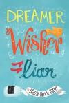 Dreamer, Wisher, Liar - Charise Mericle Harper