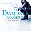 Aller Anfang ist Hölle (Die Dämonenfängerin 1) - Jana Oliver, Luise Helm, Deutschland Random House Audio