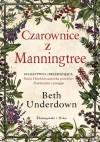 Czarownice z Manningtree - Beth Underdown