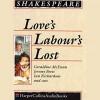Love's Labours Lost - William Shakespeare, HarperCollins Publishers Limited, Jeremy Brett, John Richardson, Geraldine McEwan, Derek Jacobi