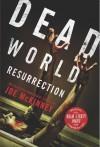 Dead World Resurrection - Joe McKinney