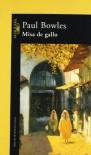Misa De Gallo - PAUL BOWLES