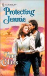Protecting Jennie (Harlequin Historical) - Ann Collins