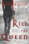 Kill the Queen - Jennifer Estep