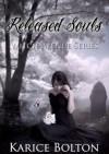Released Souls - Karice Bolton