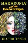 Maradonia and the Seven Bridges - Gloria Tesch, Marina Terkoulova Tesch