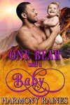 One Bear and a Baby: BBW Bear Shifter Baby Paranormal Romance (Who's the Daddy? Book 1) - Harmony Raines