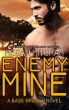 Enemy Mine (The Base Branch Series Book 1) - Megan Mitcham
