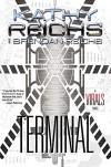 Terminal: A Virals Novel - Brendan Reichs, Kathy Reichs
