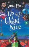 Up on Cloud Nine - Anne Fine