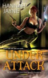 Under Attack (Underworld Detection Agency #2) - Hannah Jayne