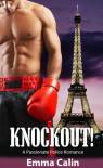 Knockout! A Passionate Police Romance - Emma Calin