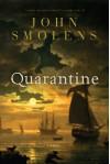 Quarantine - John Smolens