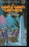 Gentle Giants of Ganymede - James P. Hogan