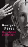 Cabinet D'Amateur, UN (French Edition) - Georges Perec