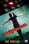me@you.com - K.E. Payne