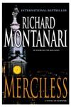 Merciless: A Novel of Suspense - Richard Montanari