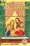 Boys Over Flowers: Hana Yori Dango, Vol. 10 - Yoko Kamio, 神尾葉子