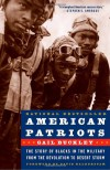 American Patriots: The Story of Blacks in the Military from the Revolution to Desert Storm - Gail Lumet Buckley, Tonya Bolden, David Halberstam