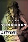 Kurt Vonnegut: Letters -