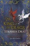The King of the Crags - Stephen Deas