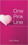 One Pink Line - Dina Silver