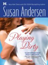 Playing Dirty  - Susan Andersen