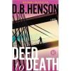 Deed to Death: A Novel - D.B. Henson