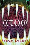 Atom - Steve Aylett
