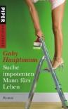 Suche impotenten Mann fürs Leben: Roman - Gaby Hauptmann