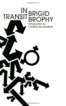 In Transit: An Heroi-Cyclic Novel - Brigid Brophy