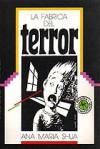La Fabrica del Terror - Ana Maria Shua