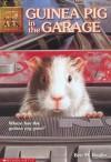 Guinea Pig in the Garage - Ben M. Baglio, Linda Kempton, Shelagh McNicholas