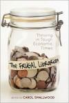 The Frugal Librarian - Carol Smallwood