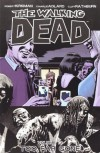 The Walking Dead, Vol. 13: Too Far Gone - Cliff Rathburn, Charlie Adlard, Robert Kirkman