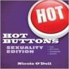 Hot Buttons Sexuality Edition - Nicole O'Dell
