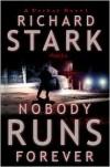 Nobody Runs Forever - Richard Stark