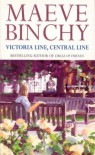 'VICTORIA LINE, CENTRAL LINE' - Maeve Binchy